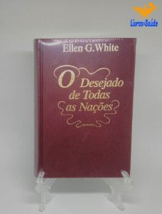 """""""Livro+"""" - O Desejado de Todas as Nações"""