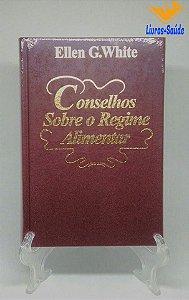 """""""Livro+"""" - Conselhos Sobre o Regime Alimentar"""