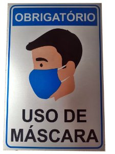 Placa de Sinalização - Obrigatorio uso de Mascara 30x20cm