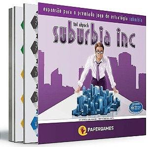 Suburbia Inc- Expansão