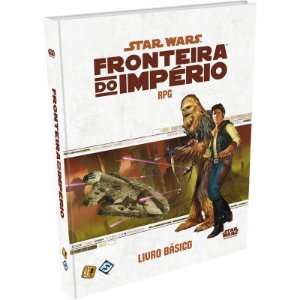 Star Wars RPG- Fronteira do Império: Livro Básico