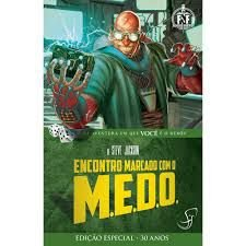 Encontro Marcado com o M.E.D.O- Livro Jogo