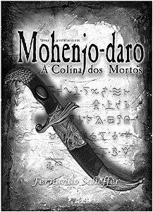 Uma Aventura em Mohenjo-daro A Colina dos Mortos