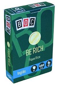 Be Rich - Fique Rico