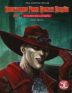 Dungeons & Dragons - Aventuras para Quinta Edição #8 O Olho do Leviatã