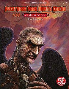 Dungeons & Dragons - Aventuras para Quinta Edição #10 Castelo no Céu