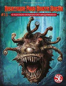 Dungeons & Dragons - Aventuras para Quinta Edição #11 O Refúgio Perdido do Arquimago