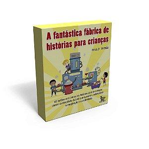 A FANTASTICA FABRICA DE HISTORIAS PARA CRIANÇAS