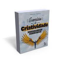 EXERCÍCIOS DE CRIATIVIDADE
