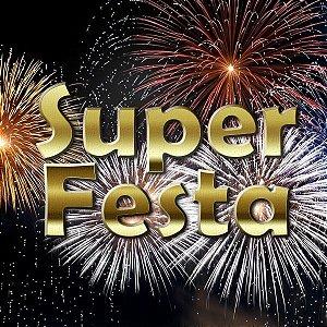 Kit Fogos de Artifício - Super Festa