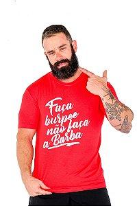 Camisa T-shirt Casal Wod Crossfit - NÃO FAÇA BARBA (Vermelha)