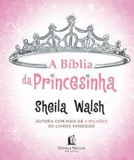 A Bíblia Da Princesinha