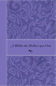 A Biblia da Mulher que Ora - Lilas