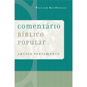 COMENTÁRIO BÍBLICO POPULAR - ANTIGO TESTAMENTO