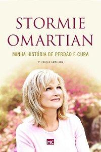 Minha História De Perdão e Cura - Omartian, Stormie