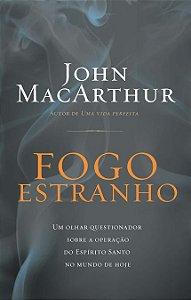 Fogo Estranho -  MacArthur, John