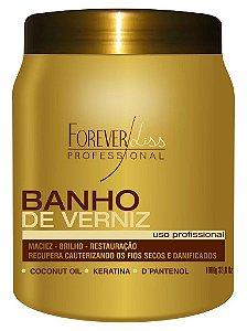 BANHO DE VERNIZ FOREVER LISS 1KL