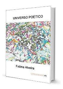 Universo Poetico de Fatima Alveira