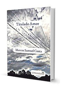 Titulado Amor de Marcos Samuel Costa