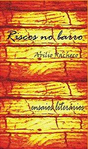 Riscos no Barro (ensaios literários), de Abilio Pacheco