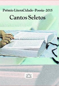 Prêmio Literacidade Poesia 2015 Cantos Seletos
