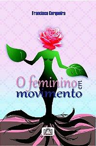 O feminino em movimento, de Francisca Cerqueira