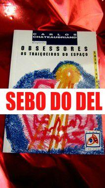 OBSESSORES - OS TRAIÇOEIROS DO ESPAÇO
