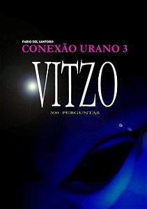 CONEXÃO URANO 3 - VITZO - 300 PERGUNTAS