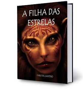 A FILHA DAS ESTRELAS