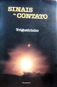 SINAIS DE CONTATO - TRIGUEIRINHO