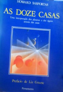 AS DOZE CASAS - HOWARD SASPORTAS