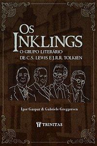 OS INKLINGS - O GRUPO LITERÁRIO DE C.S. LEWIS E J.R.R. TOLKIEN