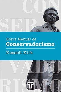BREVE MANUAL DE CONSERVADORISMO