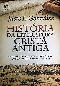 HISTÓRIA DA LITERATURA CRISTÃ ANTIGA - CPAD