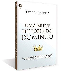 UMA BREVE HISTÓRIA DO DOMINGO