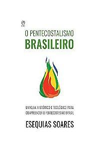 O PENTECOSTALISMO BRASILEIRO - CPAD