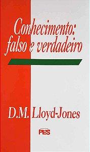 CONHECIMENTO: FALSO E VERDADEIRO