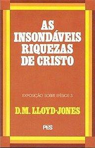 AS INSONDÁVEIS RIQUEZAS DE CRISTO