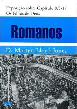 LLOYD-JONES ROMANOS 8:5-17