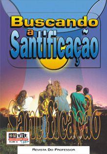 LIÇÃO BUSCANDO A SANTIFICAÇÃO - PROFESSOR