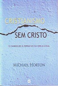 CRISTIANISMO SEM CRISTO
