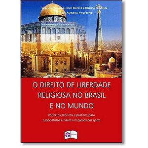 O DIREITO DA LIBERDADE RELIGIOSA NO BRASIL