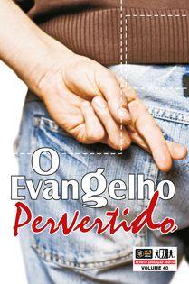 LIÇÃO O EVANGELHO PERVERTIDO