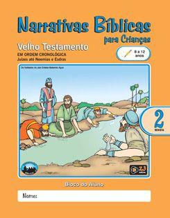 LIÇÃO NARRATIVAS BÍBLICAS VELHO TESTAMENTO 2 - 8 A 12 ALUNO