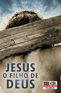 LIÇÃO JESUS O FILHO DE DEUS