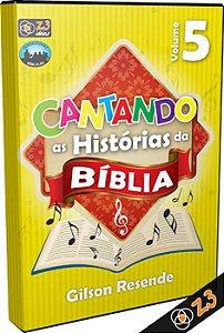 CD CANTANDO AS HISTÓRIAS DA BÍBLIA VOL. 5
