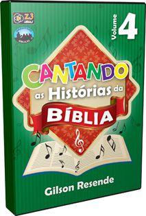 CD CANTANDO AS HISTÓRIAS DA BÍBLIA VOL. 4