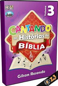 CD CANTANDO AS HISTÓRIAS DA BÍBLIA VOL. 3