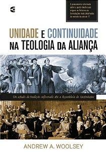 UNIDADE E CONTINUIDADE NA TEOLOGIA DA ALIANÇA