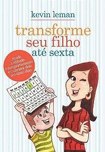 TRANSFORME SEU FILHO ATÉ SEXTA